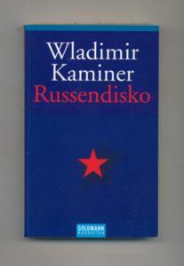 Russendisko.: Kaminer, Wladimir: