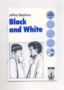 Black and White - Stage reader : level 2English readers echo.