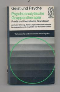 Psychoanalitische Gruppentherapie : Praxis und theoretische Grundlagen.: Grinberg, León; Langer,