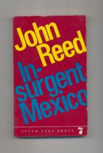 Insurgent Mexico - Seven seas books.