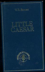 Little Caesar : Roman . Berühmte Spionagefälle.: Burnett, William R.: