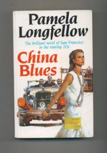 China Blues - The brillant novel of San Francisco in the roaring 20s.