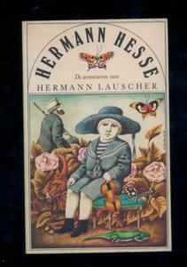 De avonturen van Hermann Lauscher - Die: Hesse, Hermann: