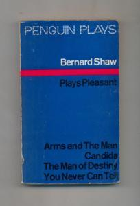 Plays pleasant : Arms and the man, Candida, the Man of destiny, You never can tell.