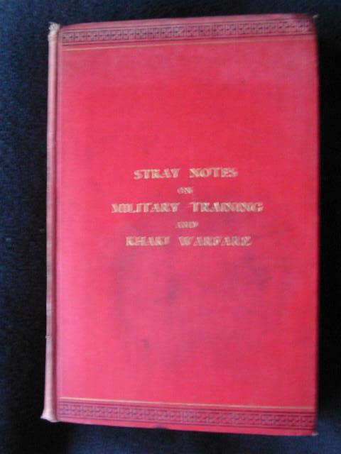 Stray_Notes_on_Military_Training_and_Khaki_Warfare_Brownlow_FieldMarshall_Sir_Charles_H_Assez_bon_Couverture_rigide
