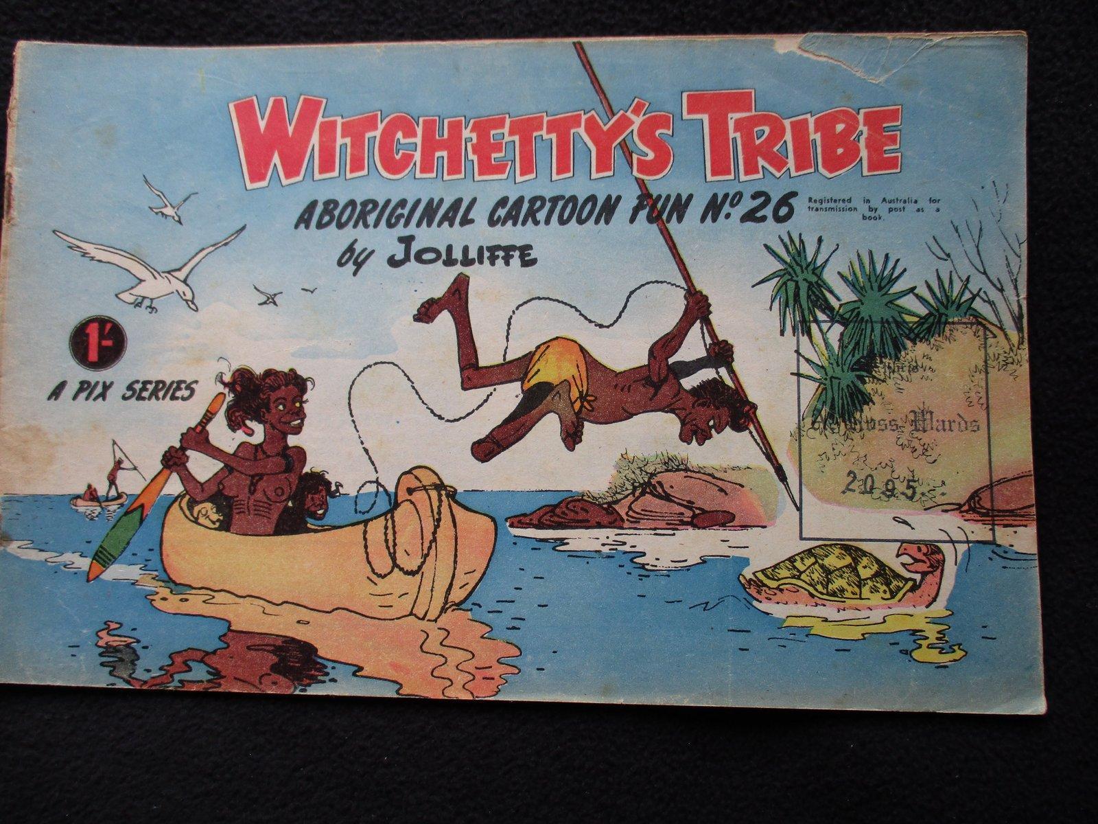 Witchettys Tribe Aboriginal Cartoon Fun No 26 A Pix Series