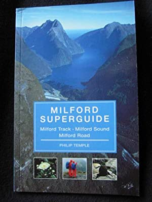 Milford Superguide. Milford Track. Milford Sound. Milford: Temple, Philip