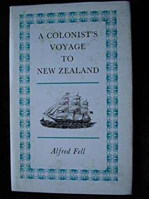 A Colonist's Voyage to New Zealand Under Sail in the