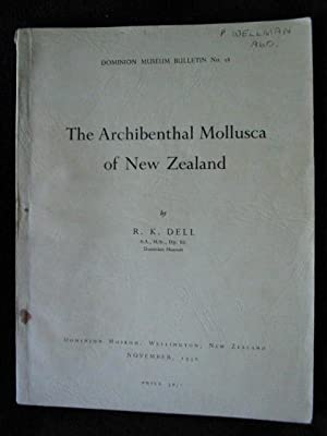 Dominion Museum Bulletin No. 18. The Archibenthal Mollusca of New Zealand: Dell, R. K.