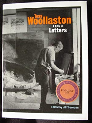 Toss Woollaston. A Life in Letters