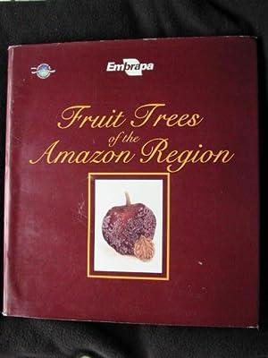 Embrapa. Fruit Trees of the Amazonian Region: De Souza, Gracas
