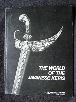 The World of the Javanes Keris. An: Solyom, Garrett and