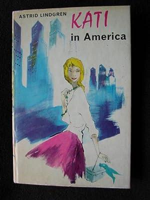 Kati in America: Lindgren, Astrid (