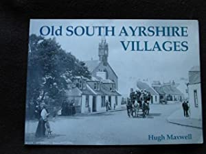 Old South Ayrshire Villages