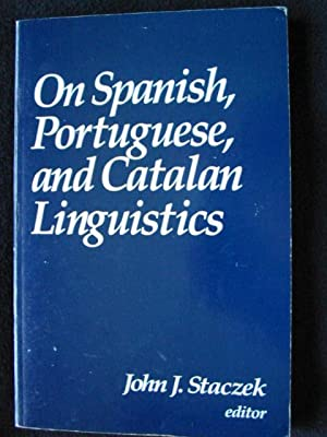 On Spanish, Portuguese, and Catalan Liguistics