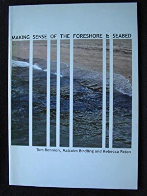 Making Sense of the Foreshore & [: Bennion, Tom, Malcolm