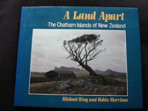 A Land Apart. The Chatham Islands of New Zealand