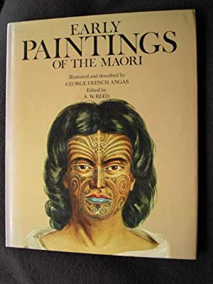 Early Paintings of the Maori. Illustrated and Decribed By George French Angas