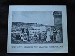 Nineteenth Century New Zealand Photographs. A Govett-Brewster Art Gallery Travelling Exhibition .