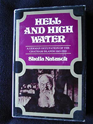Hell and High Water. A German Occupation: Natusch, Sheila