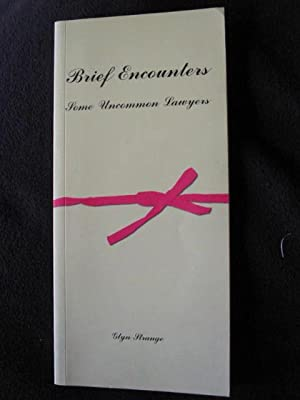 Brief Encounters. Some Uncommon Lawyers: Strange, Glyn