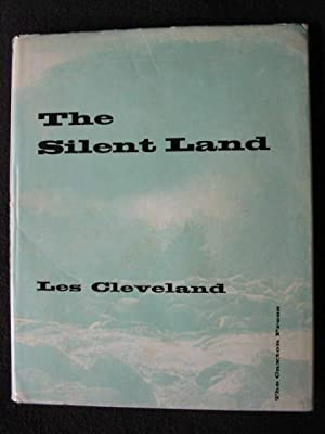 The Silent Land. A Pictorial Record of the West Coast of the South Island of New Zealand