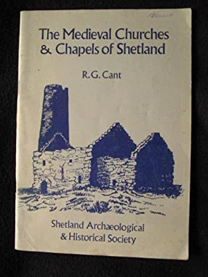 The Medieval Churches & Chapels of Shetland
