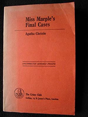 Miss Marple's Final Cases -- [ Uncorrected Advance Proofs ]