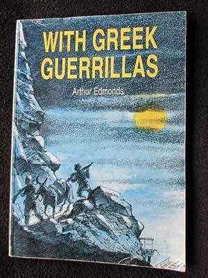 With Greek Guerrillas: Edmonds, Arthur