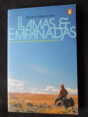 Llamas and Empanadas. 5000 Kilometers By Bicycle: Meecham, Eleanor
