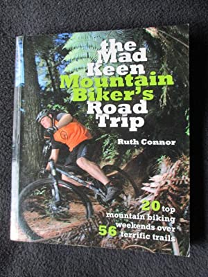 The mad keen mountain biker's road trip: Connor, Ruth