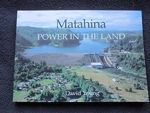Matahina : power in the land : Young, David