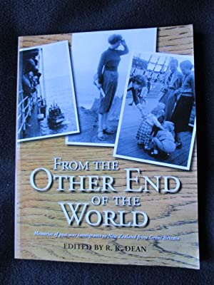 From the Other End of the World: Dean, R. K.
