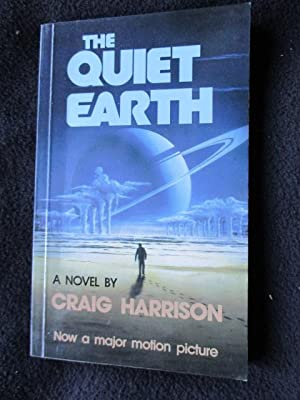 The Quiet Earth: Harrsion, Craig