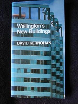 Wellington's New Buildings: Kernohan, David