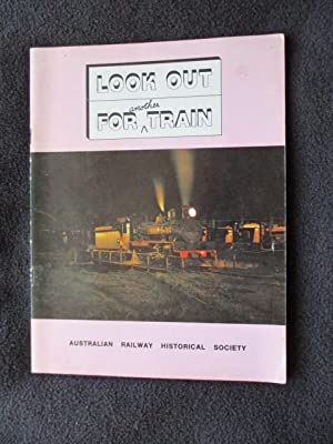 Look Out For Another Train. A pictorial