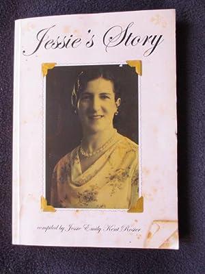 Jessie's Story. Part One 1910 - 1950: Rosier, Jessie Emily
