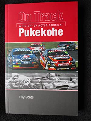 On Track. A History of Motor Racing: Jones, Rhys