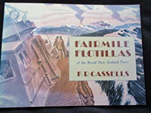 The Fairmile flotillas of the Royal New: Cassells, K. R.
