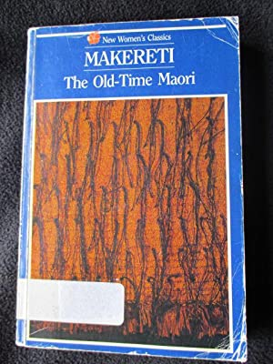The old-time Maori: Makereti [ Maggie