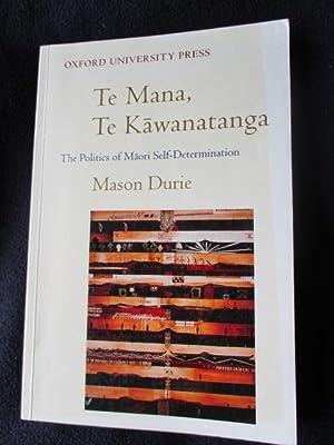 Te mana, te kawanatanga : the politics: Durie, Mason H.