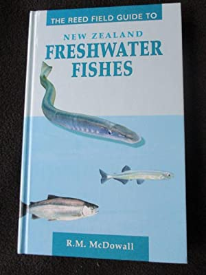 The Reed Guide to New Zealand Freshwater: McDowall, R. M.
