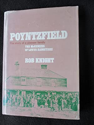 Poyntzfield. The McKenzies of Lower Rangitikei: Knight, Rob