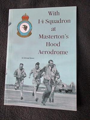 With 14 Squadron at Masterton's Hood Aerodrome: Norman, Peter