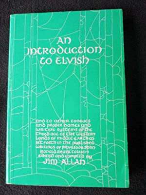 An Introduction to Elvish. And to Other: Allan, Jim, Ed.