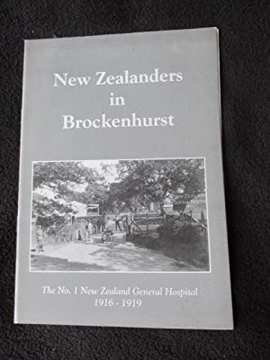 New Zealanders in Brockenhurst : the No. 1 New Zealand General Hospital, 1916-1919