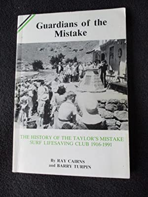 Guardians of the Mistake : the history: Cairns, Ray and