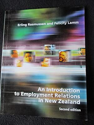 An introduction to employment relations in New: Rasmussen, Erling Juul