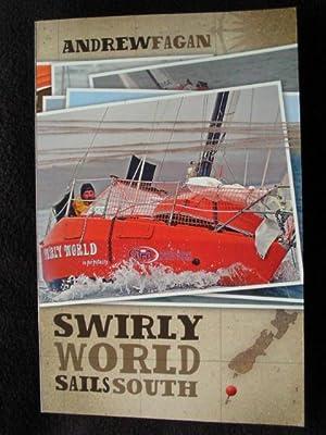 Swirly World Sails South: Fagan, Andrew