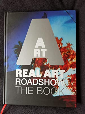 Real Art Roadshow : the book